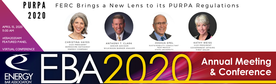 PURPA 2020:  FERC BRINGS A NEW LENS TO ITS PURPA REGULATIONS